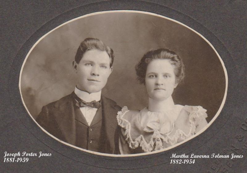 Martha LaVerna Tolman and Joseph Porter Jones History